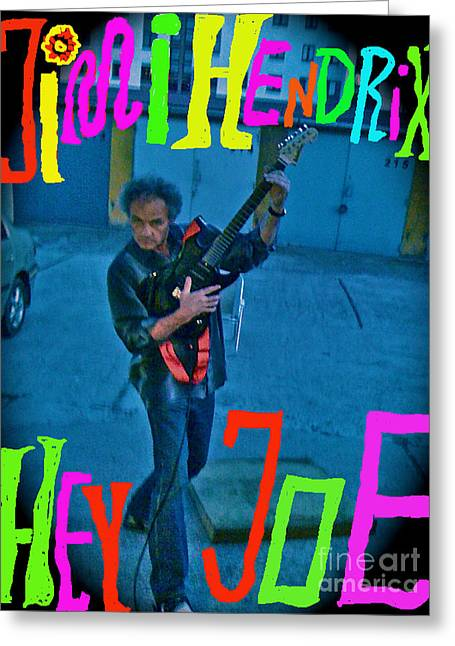 Cult Photos Greeting Cards - Hey Joe - In memory of the greatest guitar legend  Jimi Hendrix Viewed 131 Times  Greeting Card by  Andrzej Goszcz