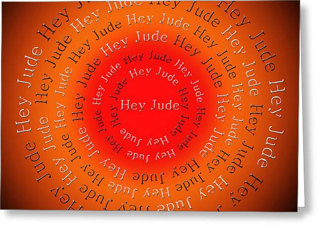 Hey Jude Greeting Cards - Hey Jude 2 Greeting Card by Andee Design