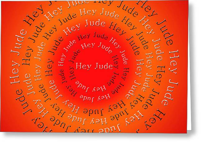 Hey Jude Greeting Cards - Hey Jude 6 Greeting Card by Andee Design
