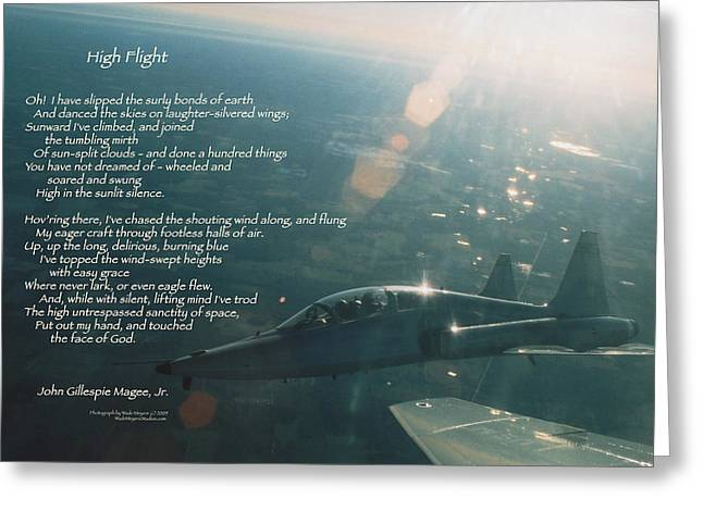 Motivational Poster Greeting Cards - High Flight T-38C Greeting Card by Wade Meyers