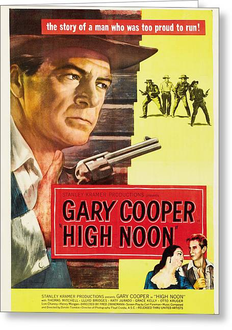 Film Noir Greeting Cards - High Noon - 1952 Greeting Card by Nomad Art And  Design