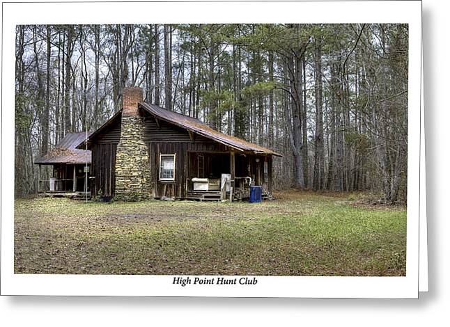 Hunting Cabin Greeting Cards - High Point Hunt Club Greeting Card by Terry Spencer