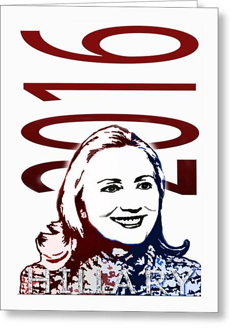 William Clinton Greeting Cards - Hillary 2016 Greeting Card by Jost Houk