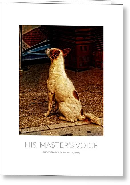Listening Digital Art Greeting Cards - His Masters Voice - Poster Greeting Card by Mary Machare