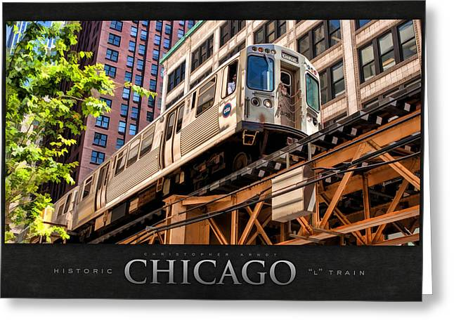 Chicago Landmark Greeting Cards - Historic Chicago El Train Poster Greeting Card by Christopher Arndt