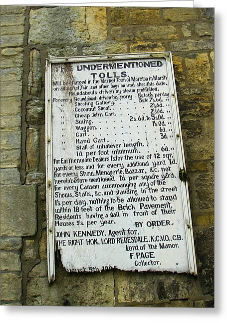 Geobob Greeting Cards - Historic Old Sign of Tolls to Enter Moreton in Marsh Village England Greeting Card by Robert Ford