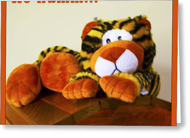 Baby Room Greeting Cards - Ho Hummm Tiger Greeting Card by Barbara Snyder