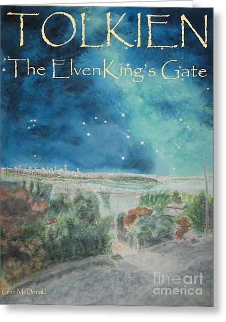 Lions Gate Bridge Paintings Greeting Cards - hobbit Tolkien FAA Tolkien Poster 1 Tolkien ElvenKings Gate Greeting Card by Glen McDonald