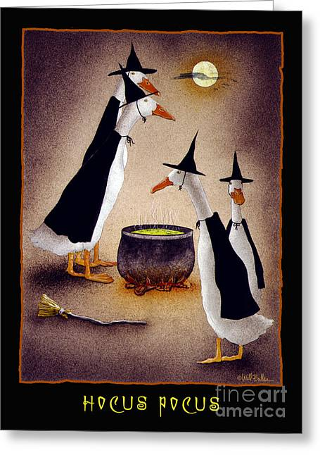 Hocus Pocus... Greeting Card by Will Bullas