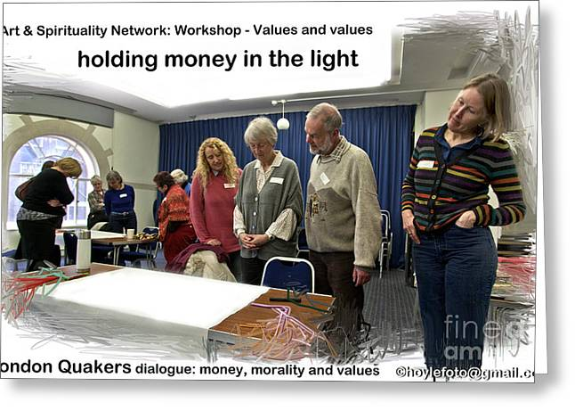 Quakers Digital Art Greeting Cards - Holding Money In The Light Greeting Card by Mike Hoyle