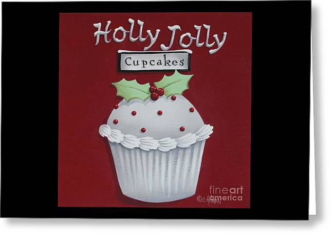 Christmas Decor Greeting Cards - Holly Jolly Cupcakes Greeting Card by Catherine Holman