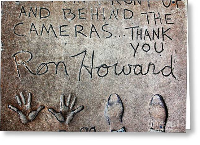Hollywood Chinese Theatre Ron Howard 5D29035 Greeting Card by Wingsdomain Art and Photography