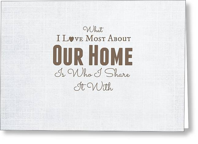 Dressing Room Digital Art Greeting Cards - Home Is Where The Heart Is Greeting Card by Chastity Hoff