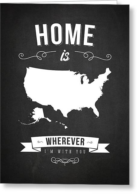 Unity Digital Art Greeting Cards - Home is wherever im with you USA - Dark Greeting Card by Aged Pixel