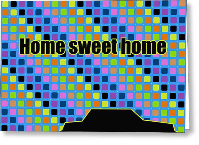 Caption Greeting Cards - Home sweet home in pop art  Greeting Card by Toppart Sweden