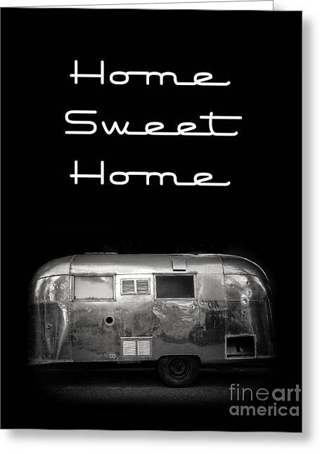 Rv Greeting Cards - Home Sweet Home Vintage Airstream Greeting Card by Edward Fielding