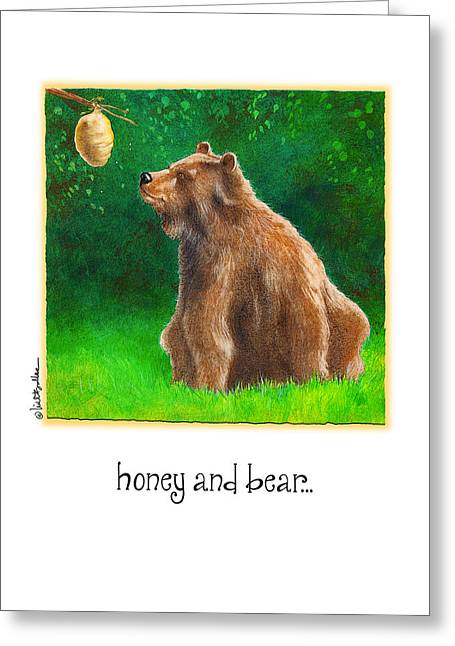 Hive Greeting Cards - Honey And Bear... Greeting Card by Will Bullas