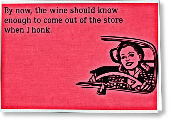 Honk Greeting Cards - Honk for wine Greeting Card by Florian Rodarte