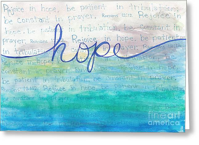 Bible Mixed Media Greeting Cards - Hope Greeting Card by Dana Sorrell