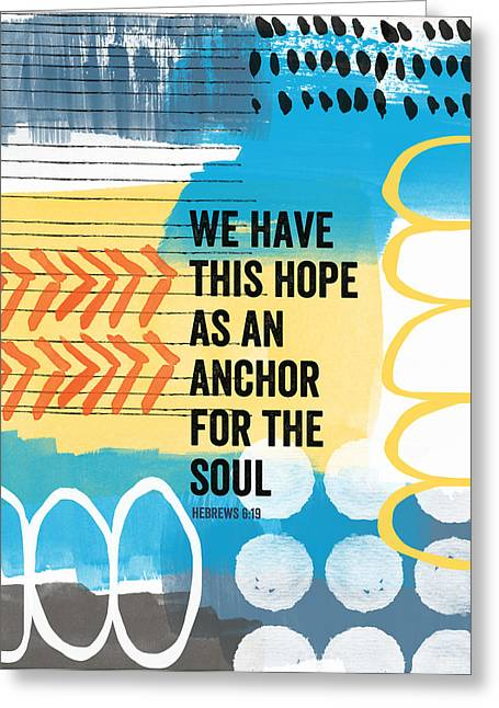 Scripture Mixed Media Greeting Cards - Hope Is An Anchor For The Soul- contemporary scripture art Greeting Card by Linda Woods