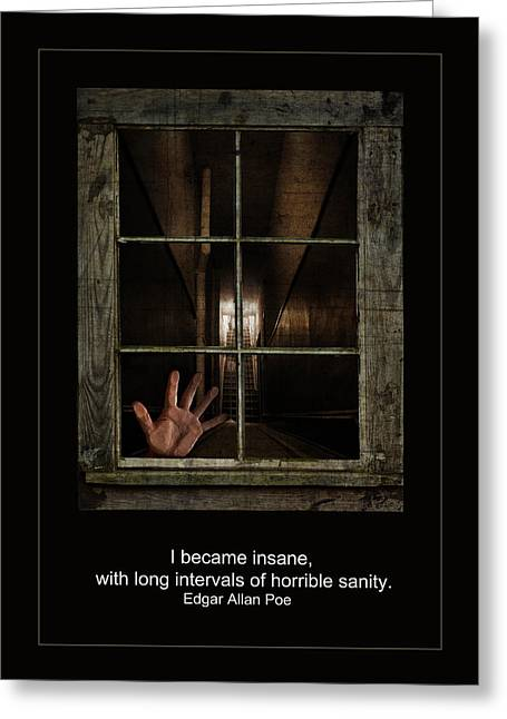 Sanity Greeting Cards - Horrible Sanity Greeting Card by Rick Mosher