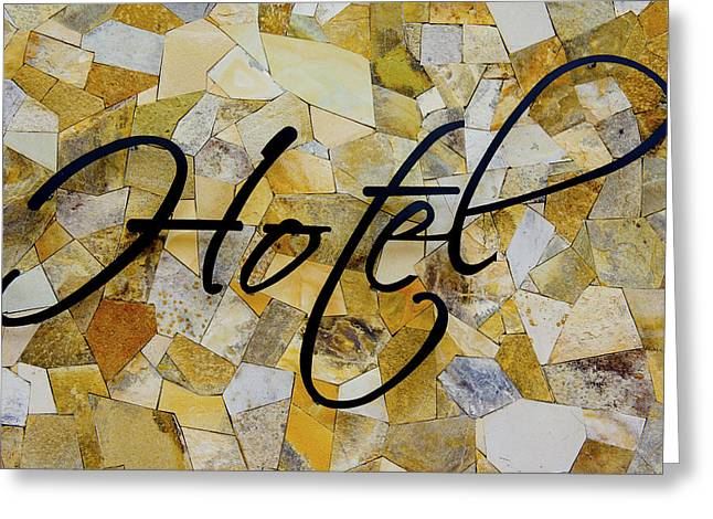 Business-travel Greeting Cards - Hotel Sign Greeting Card by Aged Pixel