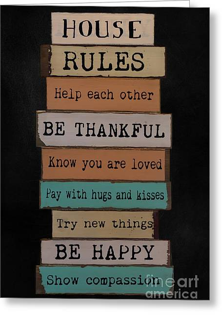 Help Others Greeting Cards - House Rules Greeting Card by Gillian Singleton