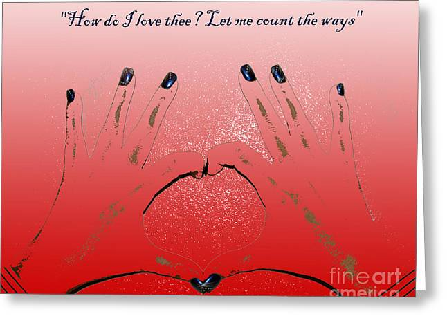 Terri Waters Greeting Cards - How Do I Love Thee Greeting Card by Terri  Waters