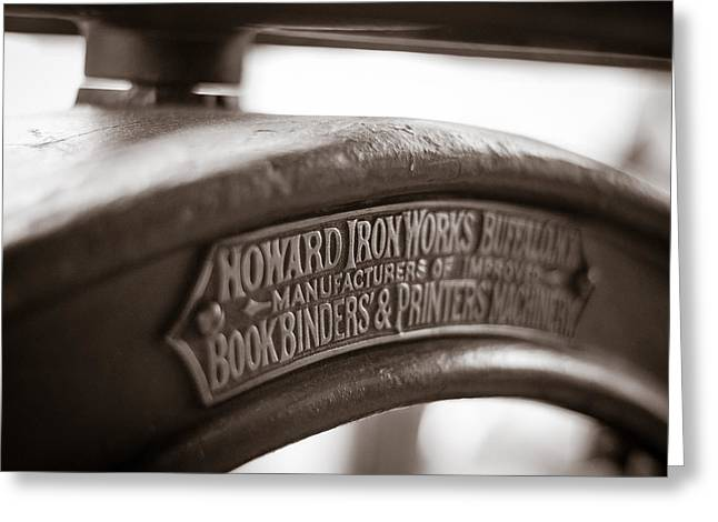 Printmaking Photographs Greeting Cards - Howard IronWorks Greeting Card by Chris Bordeleau