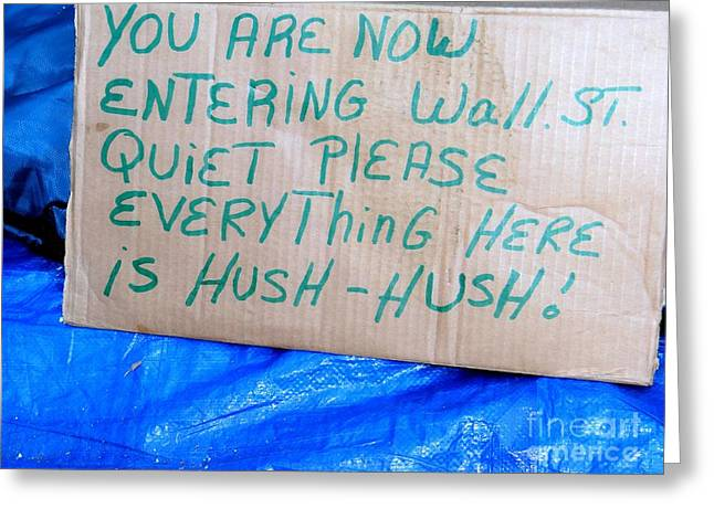 Occupy Greeting Cards - Hush-hush Greeting Card by Ed Weidman