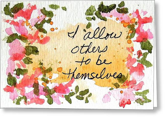 Affirmation Greeting Cards - I Allow Others Affirmation Greeting Card by Elizabeth Crabtree