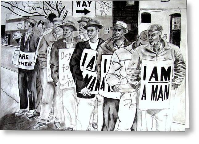 Protest Drawings Greeting Cards - I am a man Greeting Card by Bill De Barber