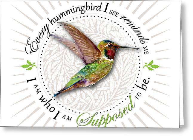 Mantra Greeting Cards - I am who I am supposed to be Greeting Card by Amy Kirkpatrick