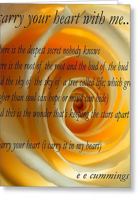 Love Poem Greeting Cards - I Carry Your Heart With Me... Greeting Card by Steve Harrington