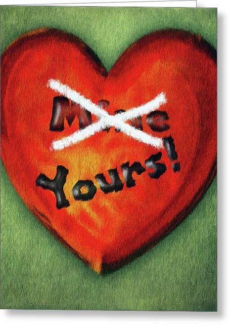 Writings Greeting Cards - I Gave You My Heart Greeting Card by Jeff Kolker