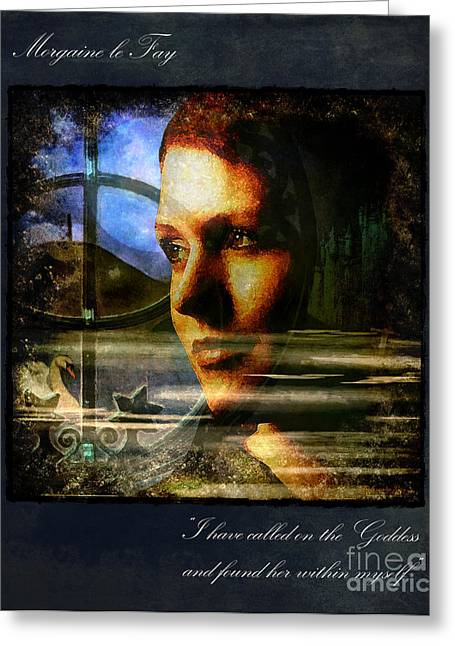Morgan Le Fay Greeting Cards - I have called on the Goddess Greeting Card by Alice Van der Sluis