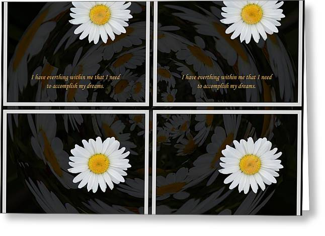 Subconscious Greeting Cards - I Have Everything Within Me That I Need With Overlay Greeting Card by Barbara Griffin