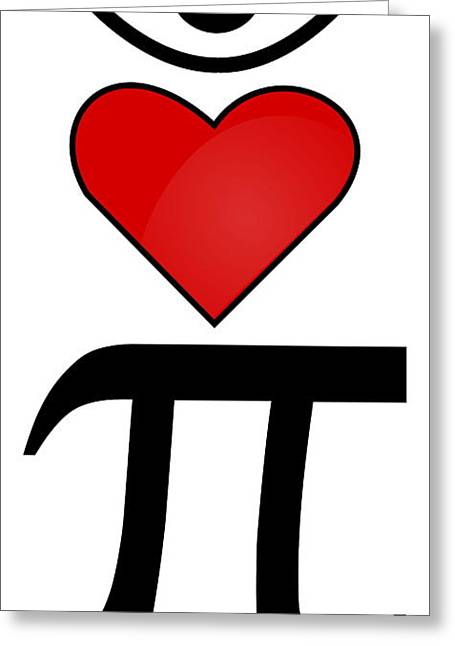 I Heart Pi Greeting Card by Ron Hedges
