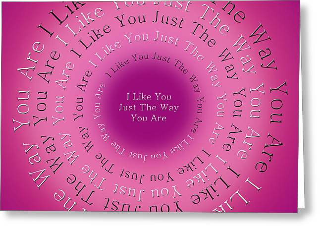 Mr Rogers Greeting Cards - I Like You Just The Way You Are 1 Greeting Card by Andee Design