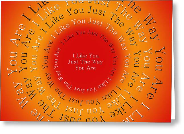 Mr Rogers Greeting Cards - I Like You Just The Way You Are 2 Greeting Card by Andee Design