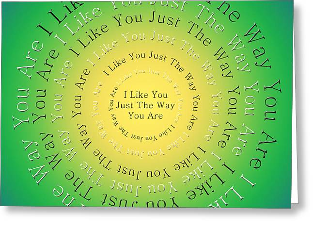 Mr Rogers Greeting Cards - I Like You Just The Way You Are 3 Greeting Card by Andee Design