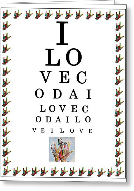 American Sign Language Greeting Cards - I LOVE CODA Eye Chart Greeting Card by Eloise Schneider