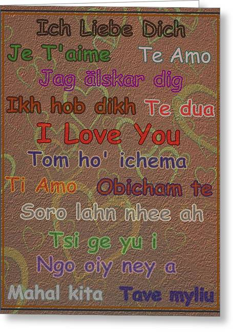 I Like Greeting Cards - I Love You 15 Languages  Greeting Card by David Dehner