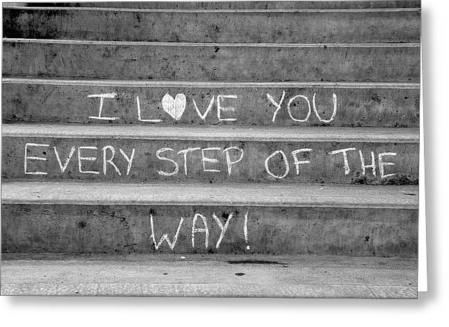 Stanley Park Greeting Cards - I Love You Every Step of The Way Greeting Card by Brian Chase