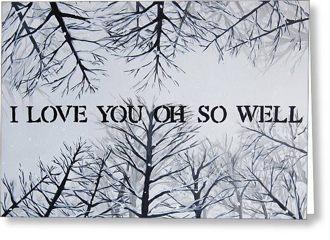 Dmb Greeting Cards - I Love You Oh So Well DMB Painting Greeting Card by Michelle Eshleman