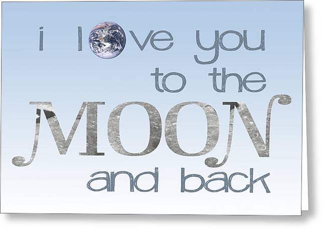 The Blue Moon Boys Greeting Cards - I Love You to the Moon and Back Greeting Card by Heather Applegate
