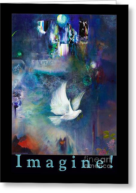 White Paintings Greeting Cards - I m a g i n e Greeting Card by Brooks Garten Hauschild