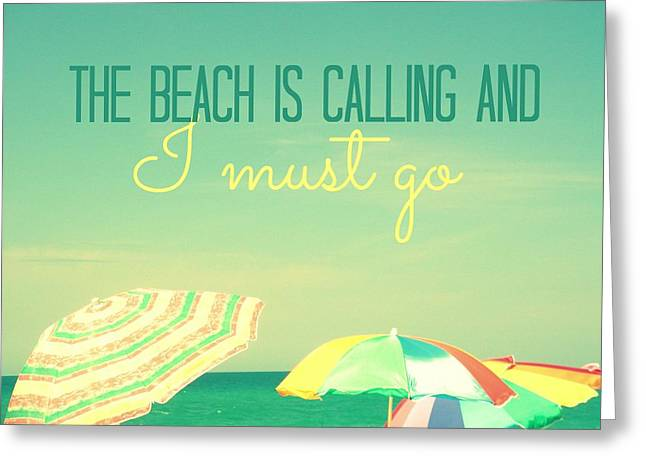 Ocean Shore Digital Greeting Cards - I Must Go Greeting Card by Valerie Reeves