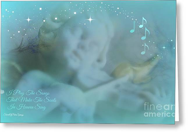 I Play The Songs Greeting Card by Sherri  Of Palm Springs
