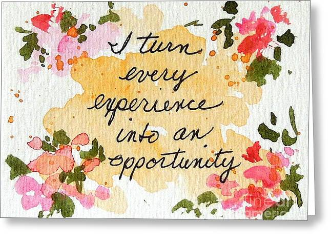 Affirmation Greeting Cards - I See Opportunity Affirmations Greeting Card by Elizabeth Crabtree